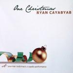 RyanCayabyabOneXmas
