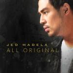 Jed Madela / All Original