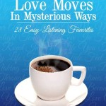 love moves on mysterious ways