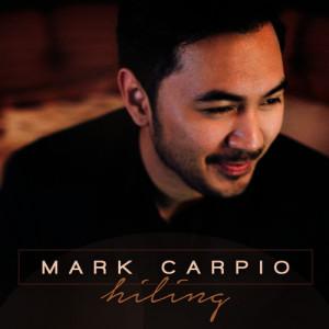 Mark Carpio (マーク・カルピオ) / Hihiling