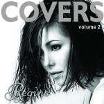 レッツ・ステイ・トゥゲザーのカバーを収録したレジーン・ヴェラスケスのアルバム「Covers 2」