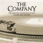 ジャスト・ア・ラブ・ソング (Just A Love Song)を収録した「ザ・カンパニー (The CompanY)」の2枚組みベストアルバム