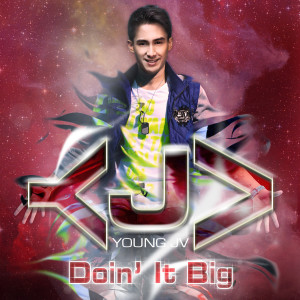 Young JV / Doin It Big