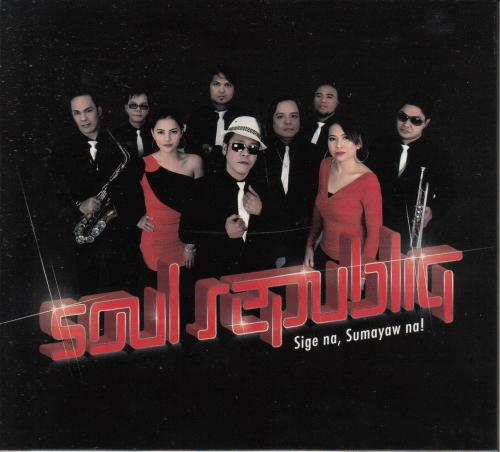 「Sige Na Sumayaw Na!」 by Soul Republiq